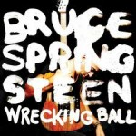 Bruce-Springsteen-wrecking-ball-land-of-hope-and-dreams