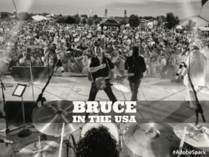BRUCE IN THE USA Summer of 2016